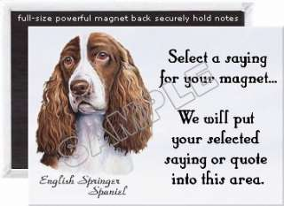 English Springer Spaniel Breed Fridge Magnet with Quote. LARGE