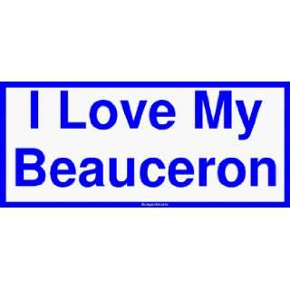 I Love My Beauceron Bumper Sticker Automotive