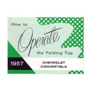 1957 CHEVROLET CONVERTIBLE TOP Owners Manual User Guide