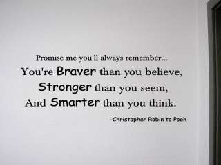 YOURE BRAVER THAN ~ Christopher Robin Wall Quote Decal Removable