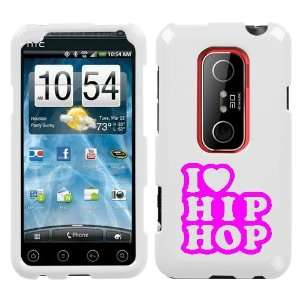 EVO 3D PINK I LOVE HIP HOP ON A WHITE HARD CASE COVER