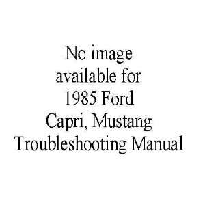 1985 MUSTANG CAPRI Electrical Vacuum Service Manual